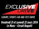 Exclusive Drive Friday and Saturday at Le Mans